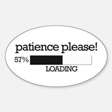 Patience please... loading Oval Decal