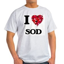 I love Sod T-Shirt