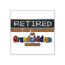 Retired Under New Management Sticker