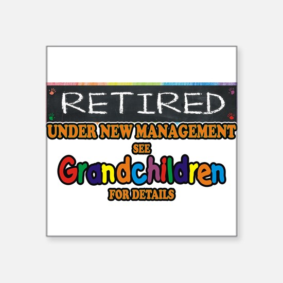 Retired Under New Management Sticker