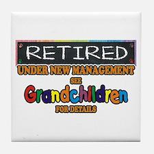 Retired Under New Management Tile Coaster