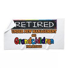 Retired Under New Management Beach Towel
