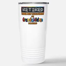 Retired Under New Management Travel Mug