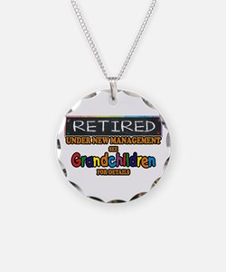 Retired Under New Management Necklace