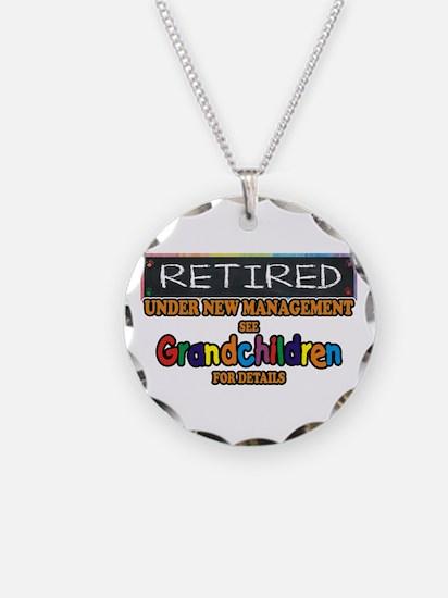 Retired Under New Management Necklace