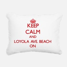Keep calm and Loyola Ave Rectangular Canvas Pillow