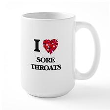 I love Sore Throats Mugs