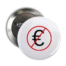 """No Euro 2.25"""" Button"""