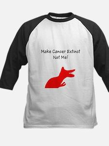 Make Cancer Extinct, Not Me! Baseball Jersey