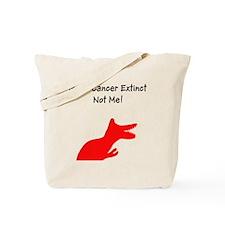Make Cancer Extinct, Not Me! Tote Bag