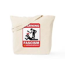 Warning fascism Tote Bag