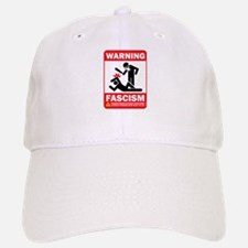 Warning fascism Baseball Baseball Cap
