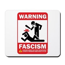 Warning fascism Mousepad