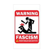Warning fascism Rectangle Decal