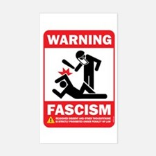 Warning fascism Rectangle Decal