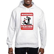 Warning fascism Hoodie
