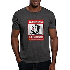 Warning fascism T-Shirt