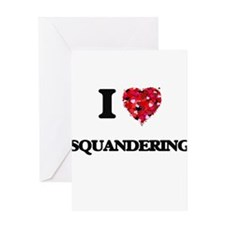 I love Squandering Greeting Cards
