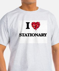 I love Stationary T-Shirt