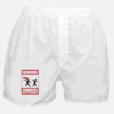 warning: zombies Boxer Shorts