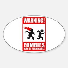 warning: zombies Oval Decal