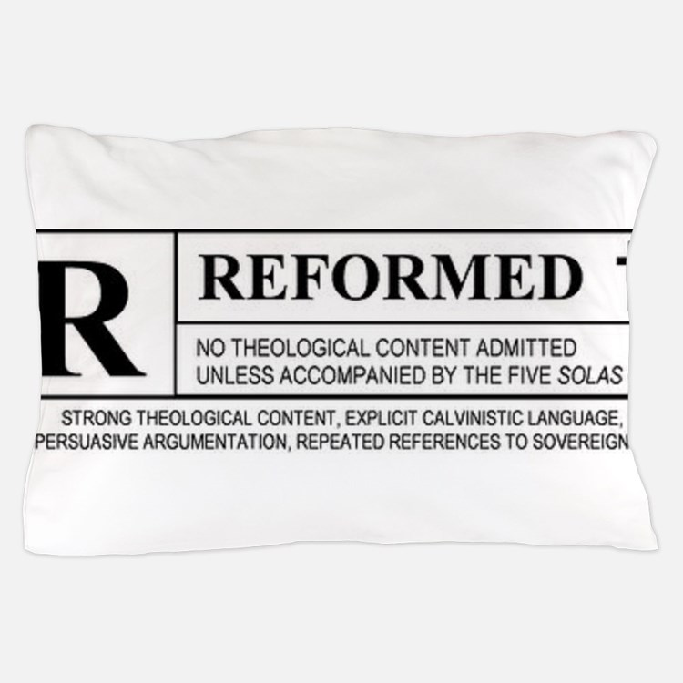 Reformed Pillow Case