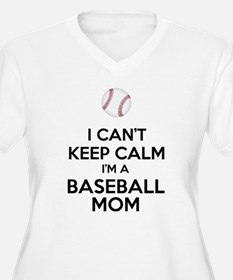 I Can't Keep Calm I'm A Baseball Mom Plus Size T-S
