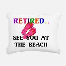 Retired...See You at the Rectangular Canvas Pillow