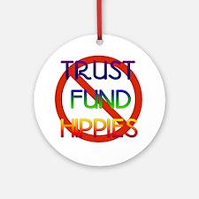 No Trust Fund Hippies Ornament (Round)