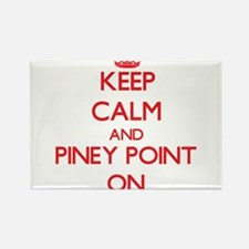 Keep calm and Piney Point Massachusetts ON Magnets