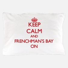 Keep calm and Frenchman'S Bay Virgin I Pillow Case
