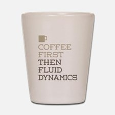 Coffee Then Fluid Dynamics Shot Glass