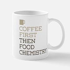 Coffee Then Food Chemistry Mugs