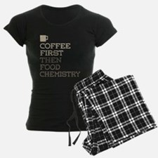Coffee Then Food Chemistry Pajamas