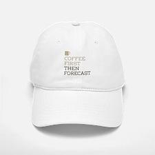 Coffee Then Forecast Baseball Baseball Cap