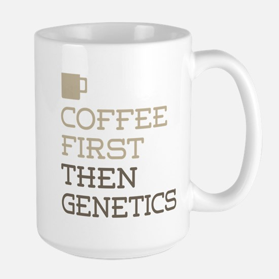 Coffee Then Genetics Mugs