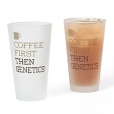 Coffee Then Genetics Drinking Glass