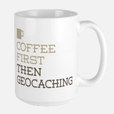 Coffee Then Geocaching Mugs
