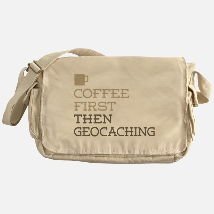Coffee Then Geocaching Messenger Bag