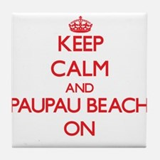 Keep calm and Paupau Beach Northern M Tile Coaster