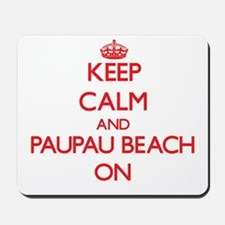 Keep calm and Paupau Beach Northern Mari Mousepad