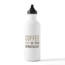 Coffee Then Hematology Water Bottle