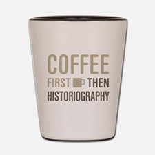 Coffee Then Historiography Shot Glass