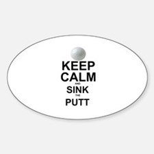 KEEP CALM AND SINK THE PUTT Decal