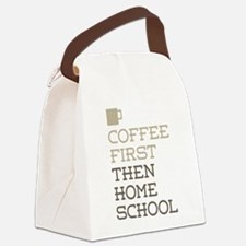 Coffee Then Home School Canvas Lunch Bag