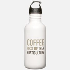 Coffee Then Horticultu Water Bottle