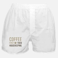 Coffee Then Housekeeping Boxer Shorts