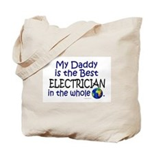 Best Electrician In The World (Daddy) Tote Bag