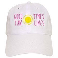Good Times Tan Lines Baseball Cap