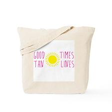 Good Times Tan Lines Tote Bag